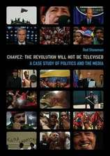 Chavez – The Revolution Will Not Be Televised