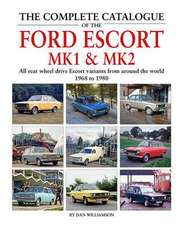 Complete Catalogue of the Ford Escort MK1 & MK2