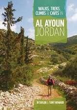Walks, Treks, Climbs & Caves in Al Ayoun Jordan