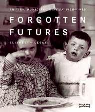 Forgotten Futures: British Municipal Cinema 1920-1980