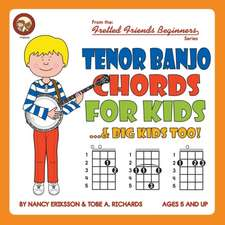 Tenor Banjo Chords for Kids...& Big Kids Too!