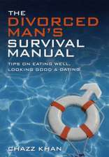 The Divorced Man's Survival Manual