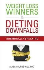 Weight Loss Winners & Dieting Downfalls