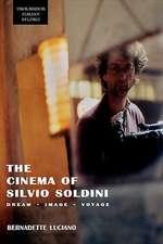 The Cinema of Silvio Soldini:  Dream - Image - Voyage