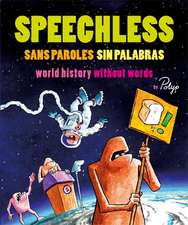 Speechless: A History without Words