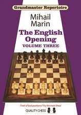 Grandmaster Repertoire 5: The English Opening Vol. 3