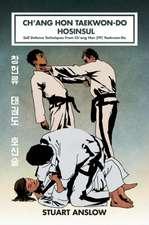 CH'ANG HON TAEKWON-DO HOSINSUL