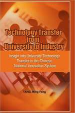 Technology Transfer from University to Industry:  Insight Into University Technology Transfer in the Chinese National Innovation System