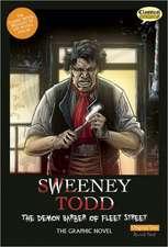 Sweeney Todd The Graphic Novel: Original Text: The Demon Barber of Fleet Street