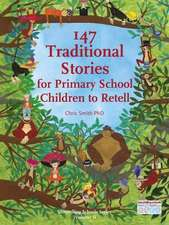 147 Traditional Stories for Primary School Children to Retell