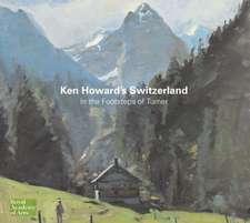 Ken Howard's Switzerland