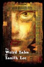 WEIRD TALES OF TANITH LEE