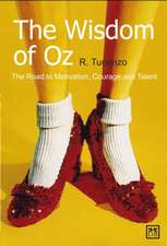 The Wisdom of Oz the