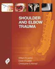 Shoulder and Elbow Trauma
