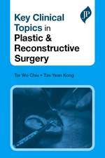 Key Clinical Topics in Plastic & Reconstructive Surgery