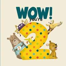 WOW! You're Two birthday book