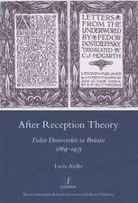 After Reception Theory:  Fedor Dostoevskii in Britain, 1869-1935