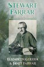 Stewart Farrar:  Writer on a Broomstick