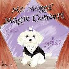 Mr. Moggs' Magic Concert