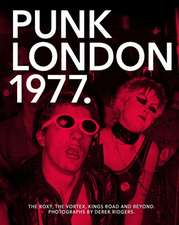 Punk London. 1977:  Who Do You Think You Are?