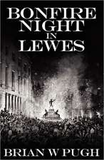Bonfire Night in Lewes:  Queens of Africa Book 7