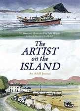 The Artist on the Island:  An Achill Journal