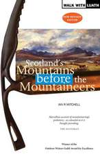 Mitchell, I: Scotland's Mountains Before the Mountaineers