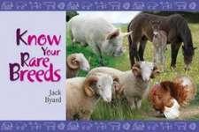 Know Your Rare Breeds