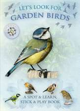 Let's Look for Garden Birds