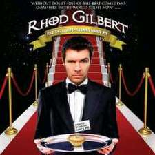 Gilbert, R: Rhod Gilbert Live : And the Award -winning Mince