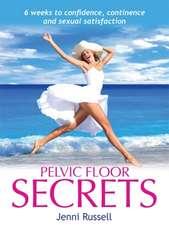 Pelvic Floor Secrets