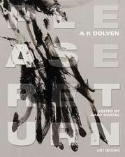 AK Dolven:  Please Return