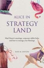 Santon, K: Alice in strategy land