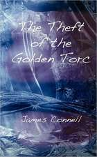The Theft of the Golden Torc