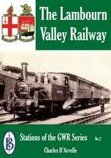 The Lambourn Valley Railway
