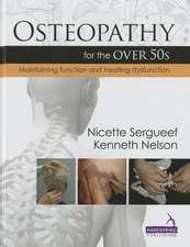 Osteopathy for the Over 50s:  The Biomechanical Regulatory System