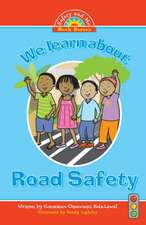 We Learn about Road Safety