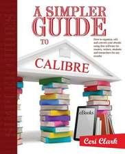 A Simpler Guide to Calibre