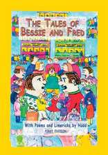 The Tales of Bessie and Fred