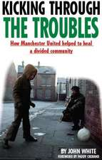 Kicking Through the Troubles: How Manchester United Helped to Heal a Divided Community
