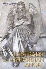 Lestrade and the Guardian Angel