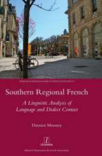 Southern Regional French:  A Linguistic Analysis of Language and Dialect Contact