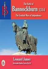 The Battle of Bannockburn 1314