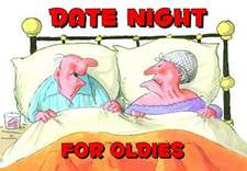 DATE NIGHT FOR OLDIES