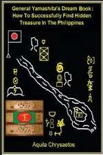 General Yamashita's Dream Book