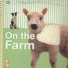 Feels Real - On the Farm:  A Feels Real Book to Touch and Share