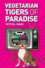 The Vegetarian Tigers Of Paradise