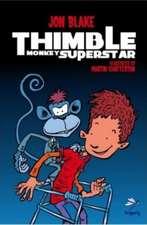 Blake, J: Thimble Monkey Superstar