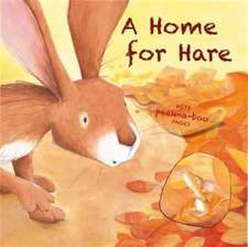 Kightley, R: A Home for Hare and Mouse