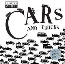 Black & White:  Cars and Trucks